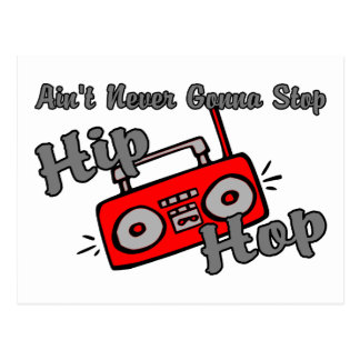 Never Stop Hip Hop Post Cards