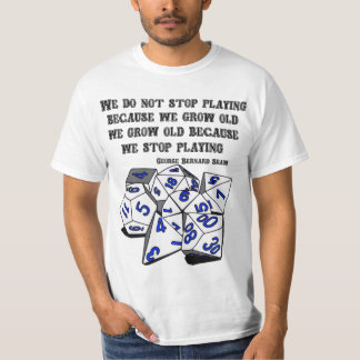 Never Stop Playing - RPG version T-Shirt