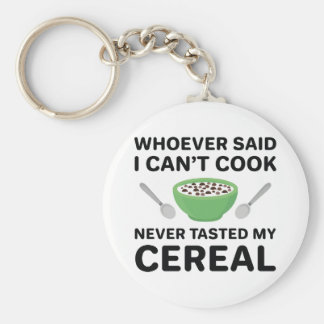 Never Tasted My Cereal Key Ring