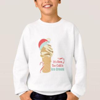 Never Too Cold Sweatshirt