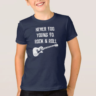 Never Too Young To Rock n Roll (dark) Tshirt