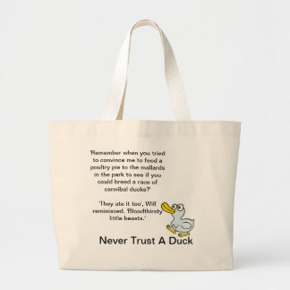 Never Trust A Duck - By Fans For Fans Large Tote Bag