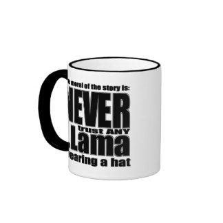 Never Trust a Llama in a Hat Coffee Mugs