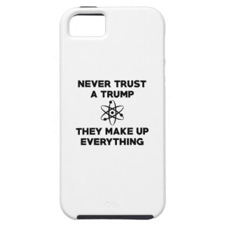 Never Trust A Trump iPhone 5 Covers