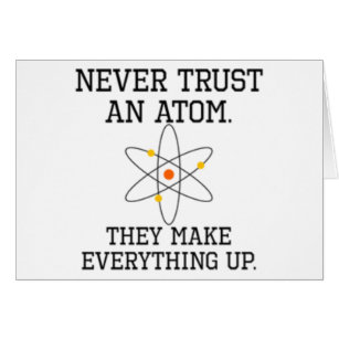 Never Trust An Atom - Funny Science