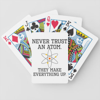 Never Trust An Atom - Funny Science Bicycle Playing Cards