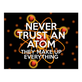 NEVER TRUST AN ATOM POSTCARD