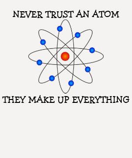 Never trust an atom tees