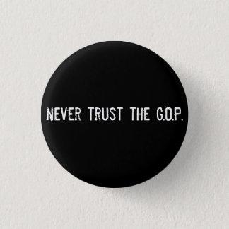 never trust the G.O.P. 3 Cm Round Badge