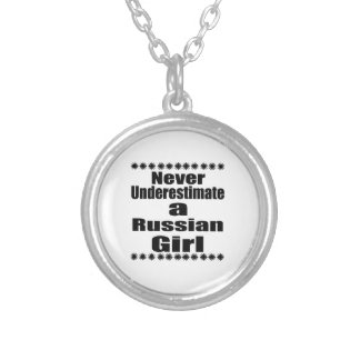 Never Underestimate A Russian Girlfriend Silver Plated Necklace