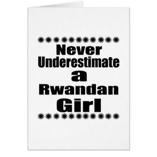 Never Underestimate A Rwandan  Girlfriend Card