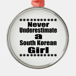 Never Underestimate A South Korean Girlfriend Silver-Colored Round Decoration