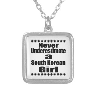 Never Underestimate A South Korean Girlfriend Silver Plated Necklace