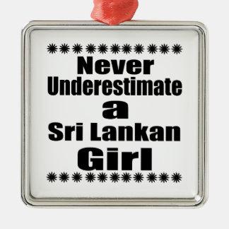 Never Underestimate A Sri Lankan Girlfriend Silver-Colored Square Decoration