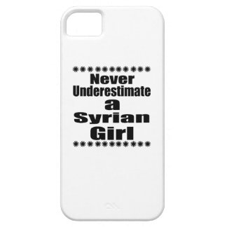 Never Underestimate A Syrian Girlfriend iPhone 5 Covers