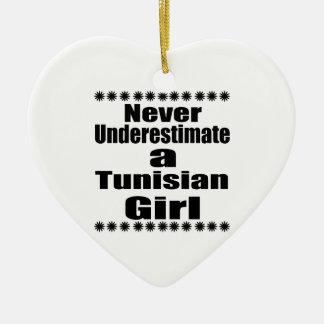 Never Underestimate A Tunisian Girlfriend Ceramic Ornament