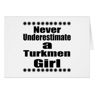 Never Underestimate A Turkmen  Girlfriend Card
