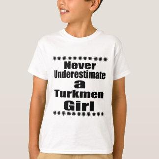 Never Underestimate A Turkmen  Girlfriend T-Shirt