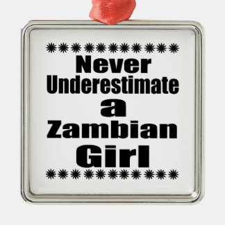 Never Underestimate A Zambian Girlfriend Silver-Colored Square Decoration