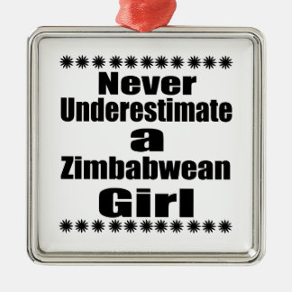 Never Underestimate A Zimbabwean Girlfriend Silver-Colored Square Decoration