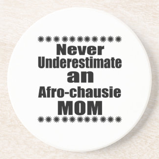 Never Underestimate Afro-chausie Mom Coaster