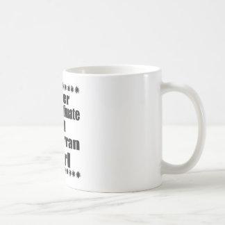 Never Underestimate An Andorran Girl Coffee Mug
