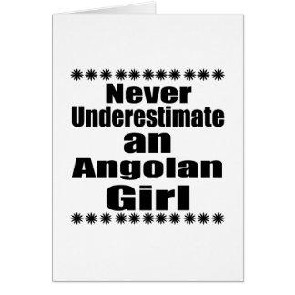 Never Underestimate An Angolan Girl Card