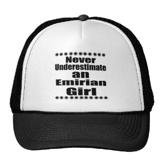 Never Underestimate An Emirian Girl Cap