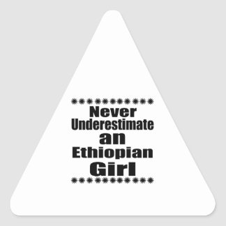 Never Underestimate An Ethiopian Girl Triangle Sticker
