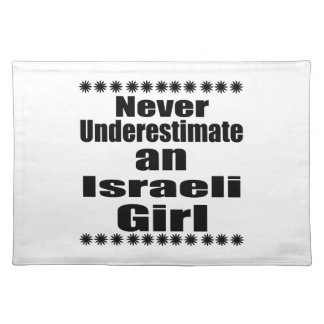 Never Underestimate An Israeli Girl Placemat
