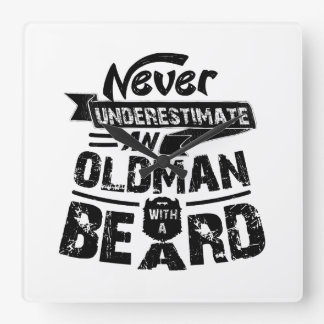 Never Underestimate an OLD MAN With a Beard Square Wall Clock