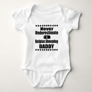 Never Underestimate Belgian Sheepdog Daddy Baby Bodysuit