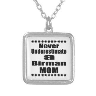 Never Underestimate Birman Mom Silver Plated Necklace
