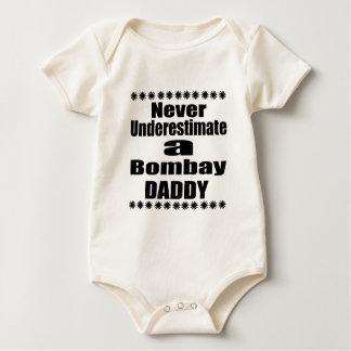 Never Underestimate Bombay  Daddy Baby Bodysuit