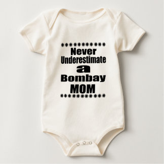 Never Underestimate Bombay Mom Baby Bodysuit