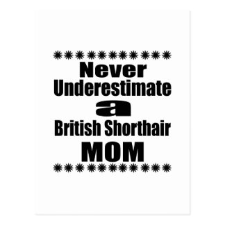 Never Underestimate British Shorthair Mom Postcard