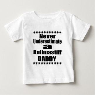 Never Underestimate Bullmastiff Daddy Baby T-Shirt