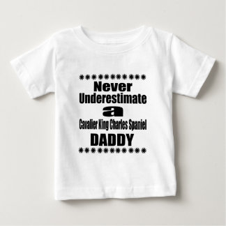 Never Underestimate Cavalier King Charles Spaniel Baby T-Shirt