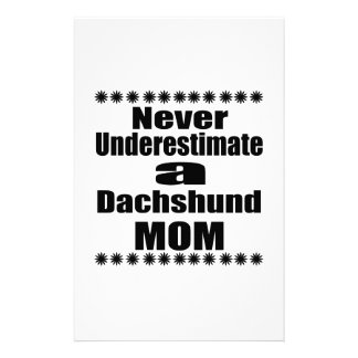 Never Underestimate Dachshund Mom Stationery