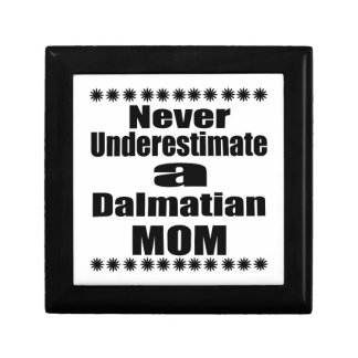 Never Underestimate Dalmatian Mom Gift Box