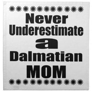 Never Underestimate Dalmatian Mom Napkin