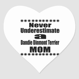 Never Underestimate Dandie Dinmont Terrier Mom Heart Sticker