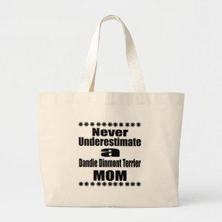 Never Underestimate Dandie Dinmont Terrier Mom Large Tote Bag