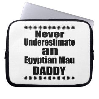 Never Underestimate Egyptian Mau Daddy Laptop Sleeve