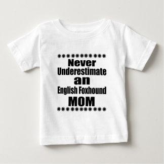 Never Underestimate English Foxhound Mom Baby T-Shirt