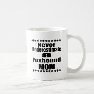 Never Underestimate Foxhound Mom Coffee Mug