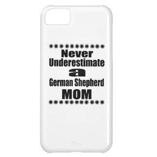 Never Underestimate German Shepherd  Mom iPhone 5C Case