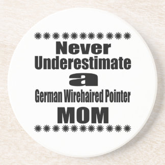 Never Underestimate German Wirehaired Pointer Mom Coaster