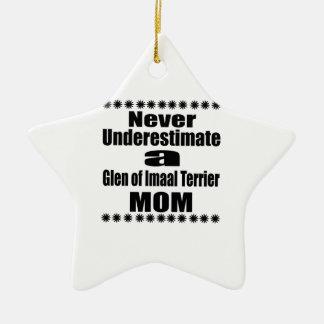Never Underestimate Glen of Imaal Terrier  Mom Ceramic Ornament