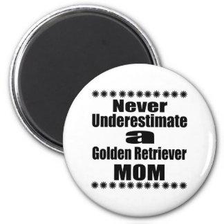 Never Underestimate Golden Retriever Mom Magnet